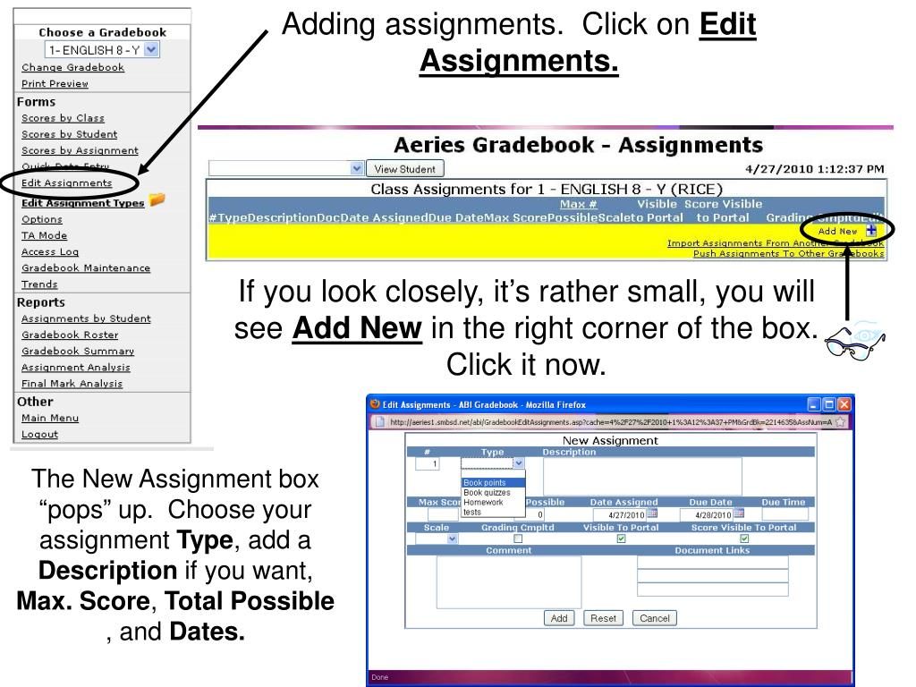 Adding assignments.  Click on