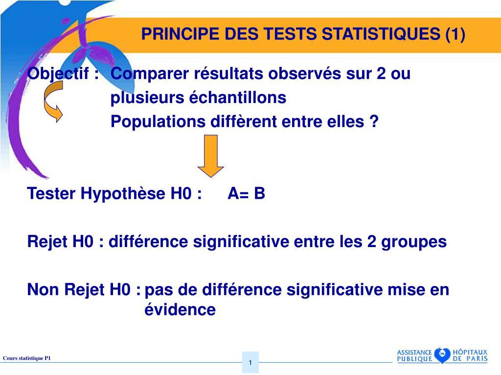 PRINCIPE DES TESTS STATISTIQUES (1)