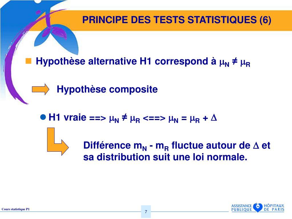 PRINCIPE DES TESTS STATISTIQUES (6)