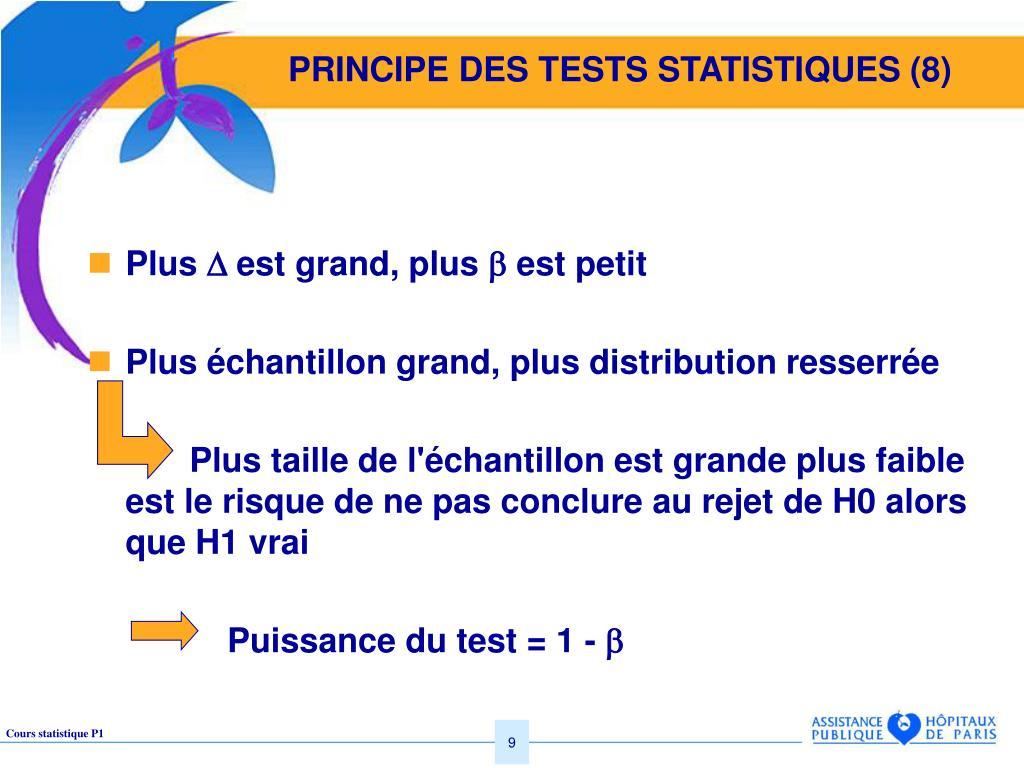 PRINCIPE DES TESTS STATISTIQUES (8)