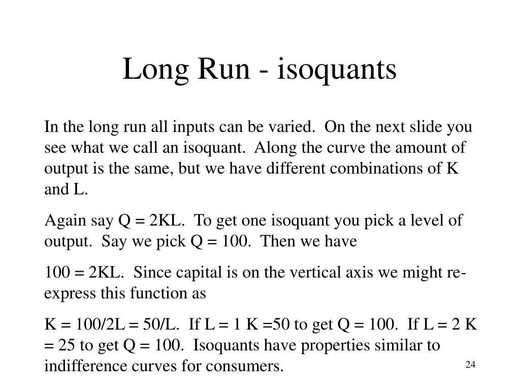 Long Run - isoquants