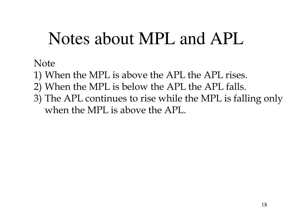 Notes about MPL and APL
