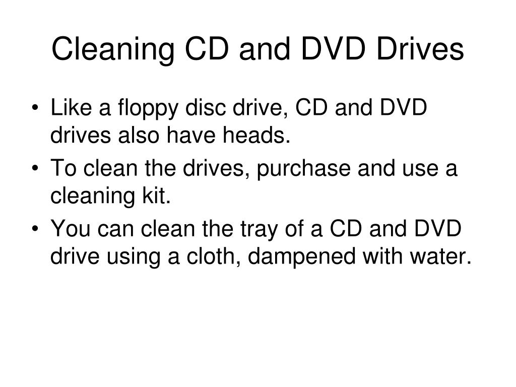 Cleaning CD and DVD Drives