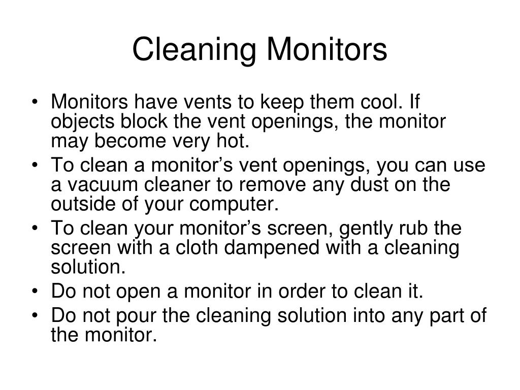 Cleaning Monitors