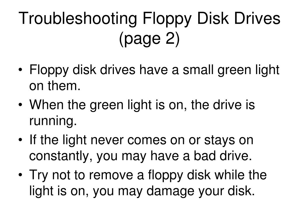 Troubleshooting Floppy Disk Drives
