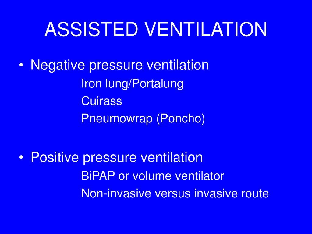 ASSISTED VENTILATION