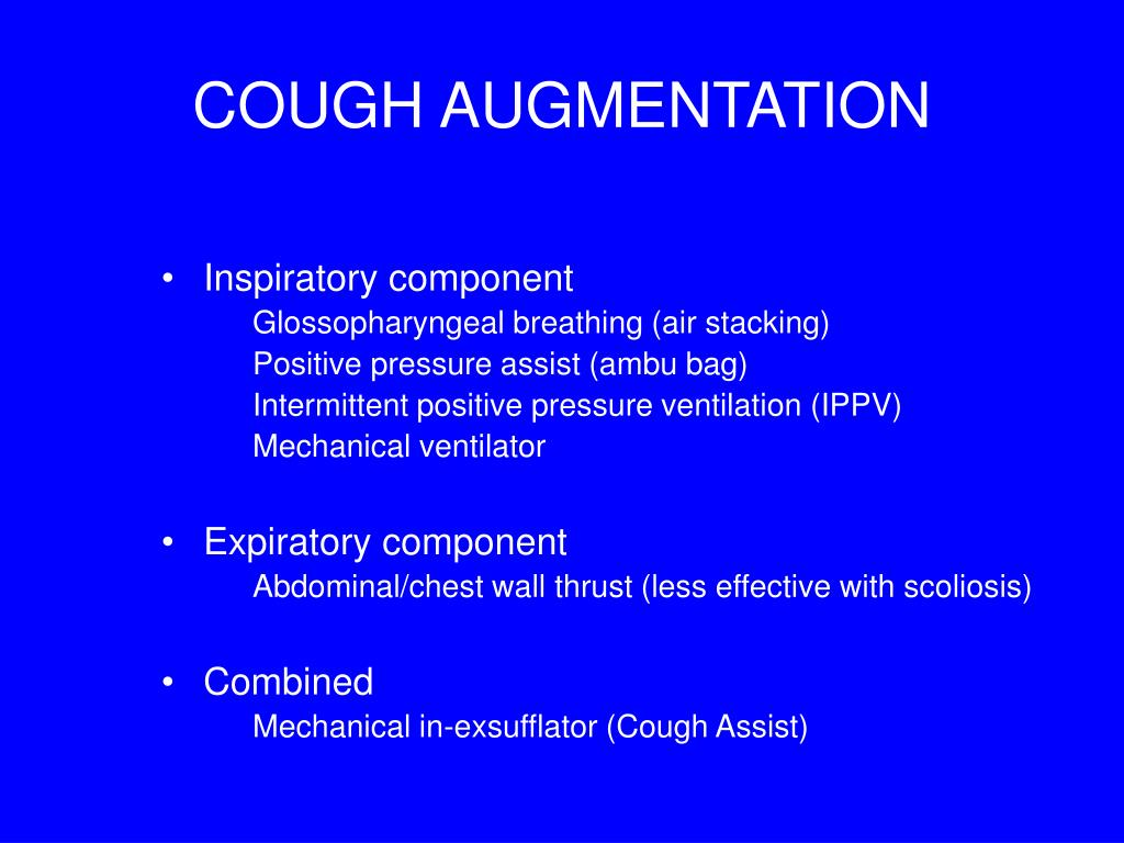 COUGH AUGMENTATION