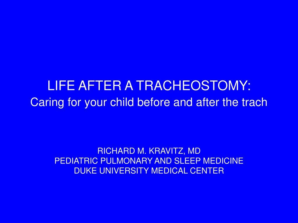 LIFE AFTER A TRACHEOSTOMY: