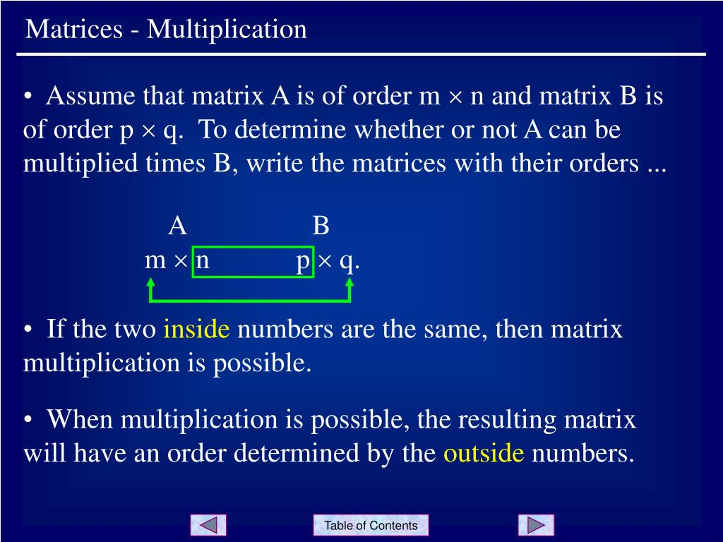 Matrices - Multiplication