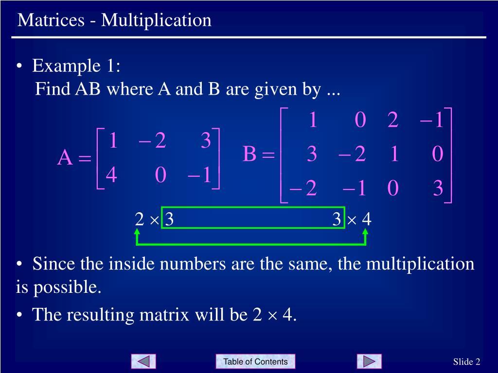 Matrices - Multiplication