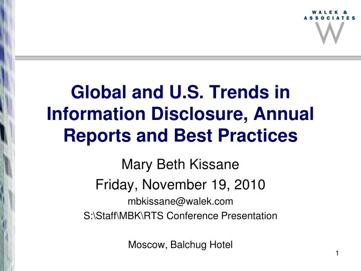 Global and u s trends in information disclosure annual reports and best practices l.jpg