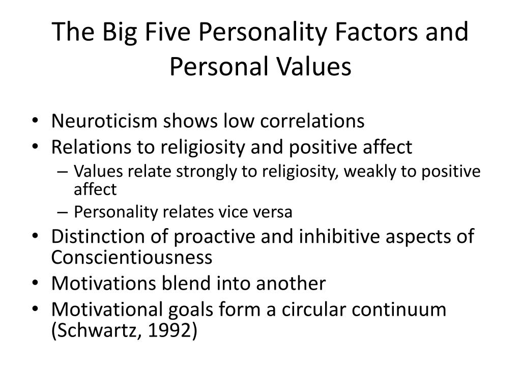personality values Theories focusing on personal values on the other hand stress the guiding principles that influence what goals a person regards as important to strive for in life recent theories have attempted to understand how both traits and values fit into a broader model of personality, and hence have looked at how.