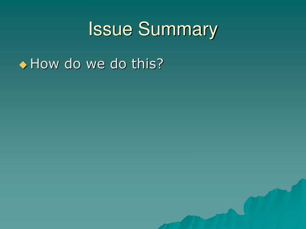 Issue Summary