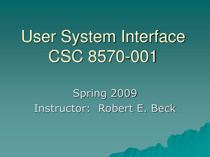 User system interface csc 8570 001 l.jpg