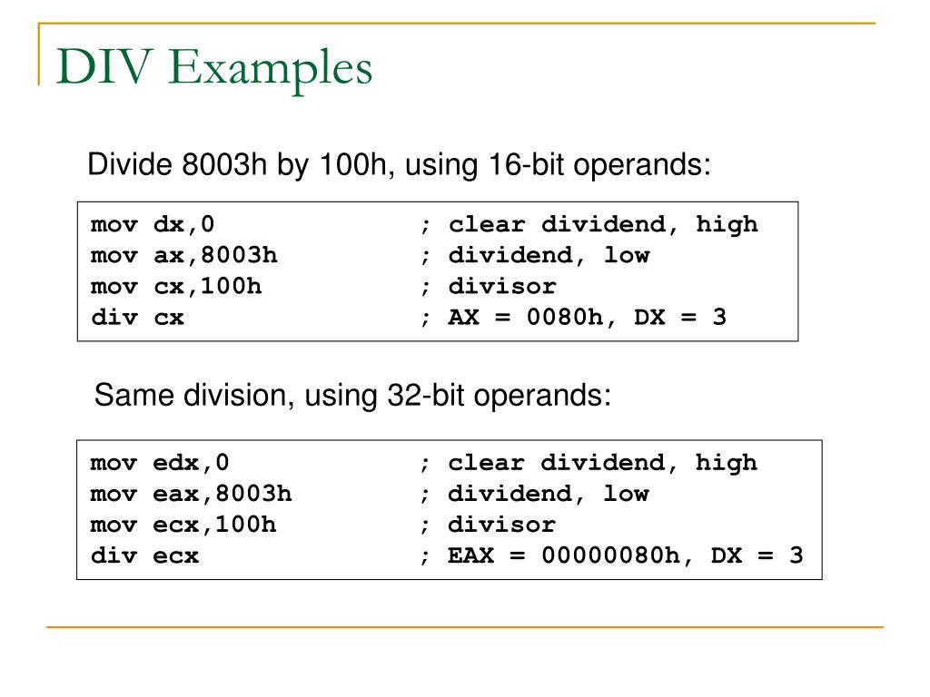 Same division, using 32-bit operands: