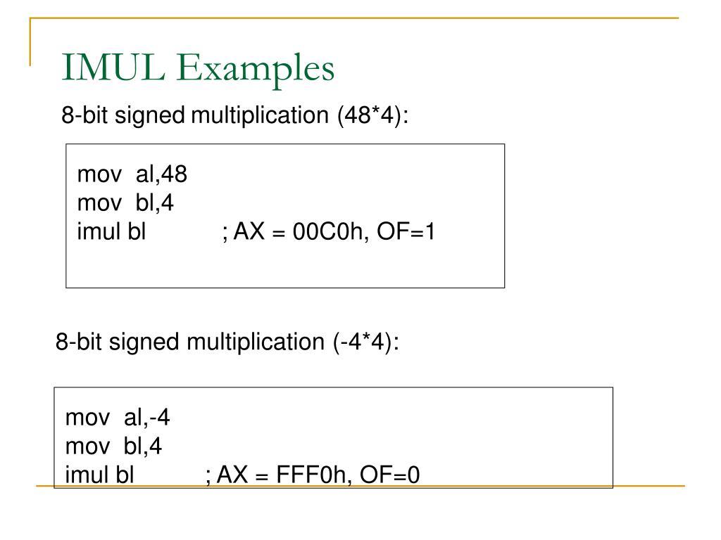 8-bit signed multiplication (-4*4):