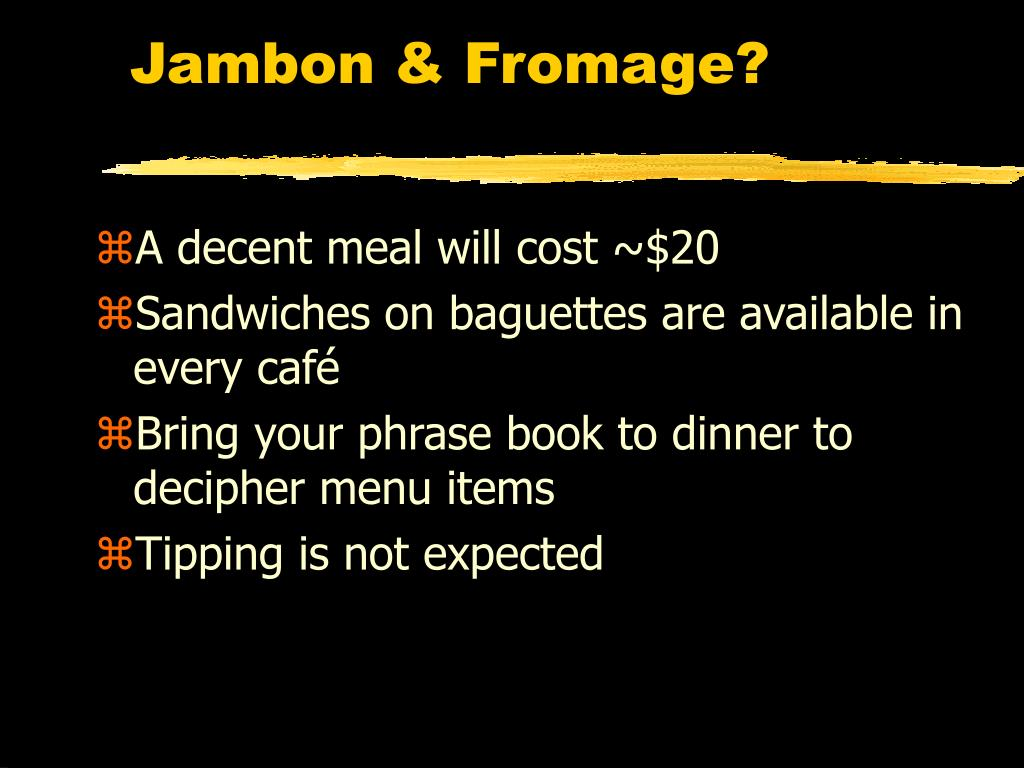 Jambon & Fromage?