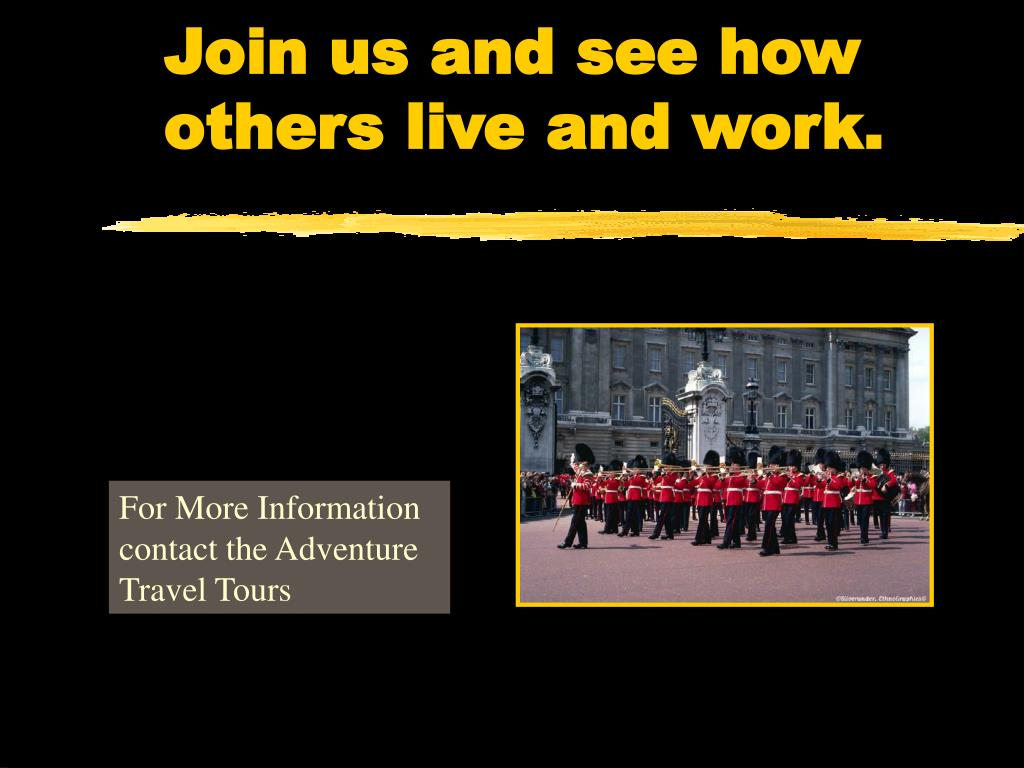 Join us and see how others live and work.