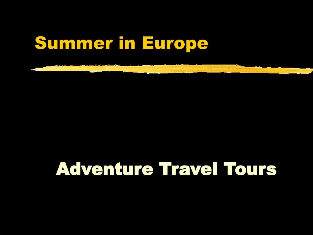 Summer in Europe