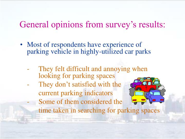 General opinions from survey's results: