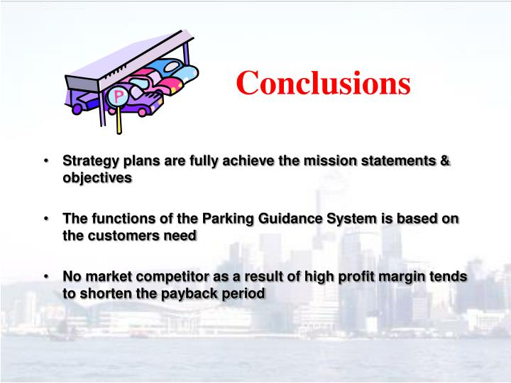 Strategy plans are fully achieve the mission statements & objectives