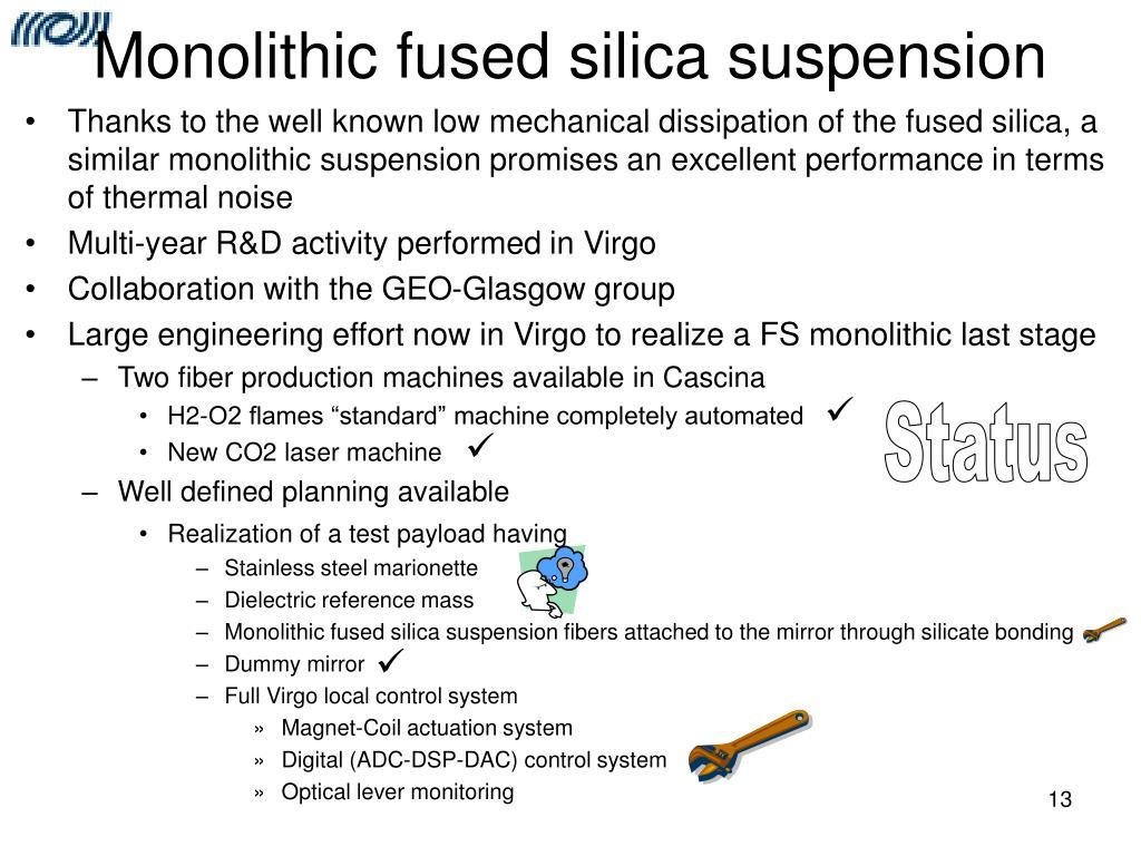 Monolithic fused silica suspension