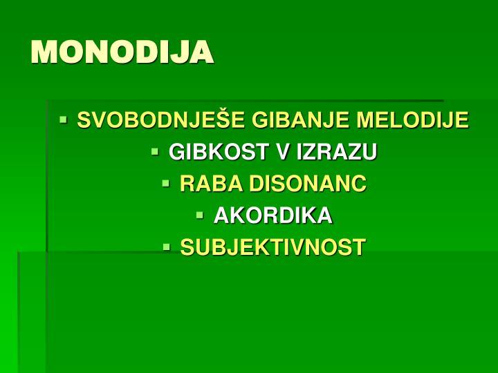 MONODIJA