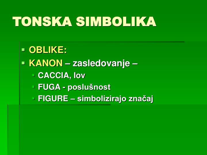 TONSKA SIMBOLIKA