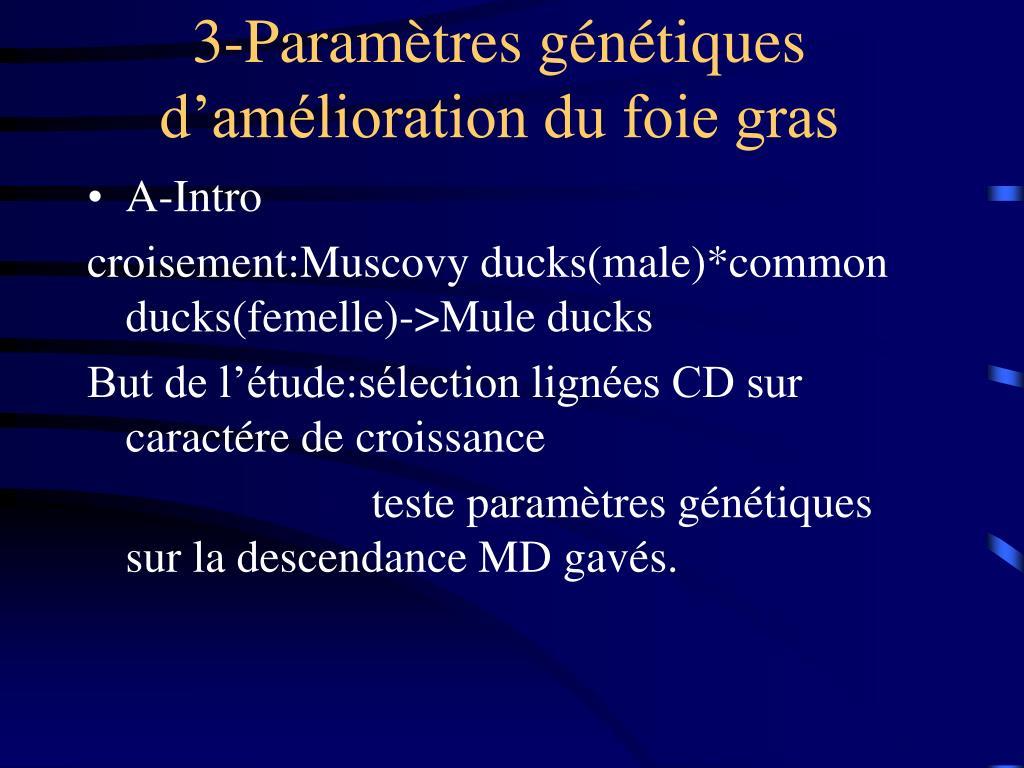 3-Paramètres génétiques d'amélioration du foie gras