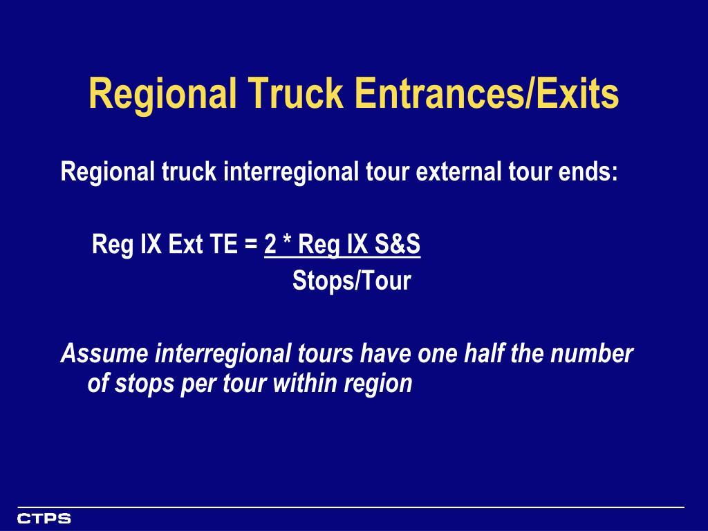 Regional Truck Entrances/Exits