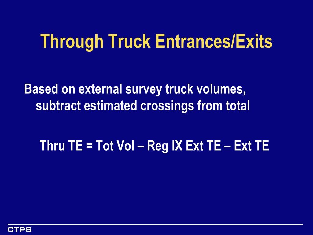 Through Truck Entrances/Exits