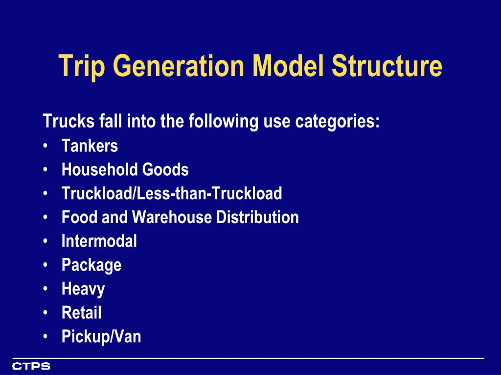 Trip Generation Model Structure