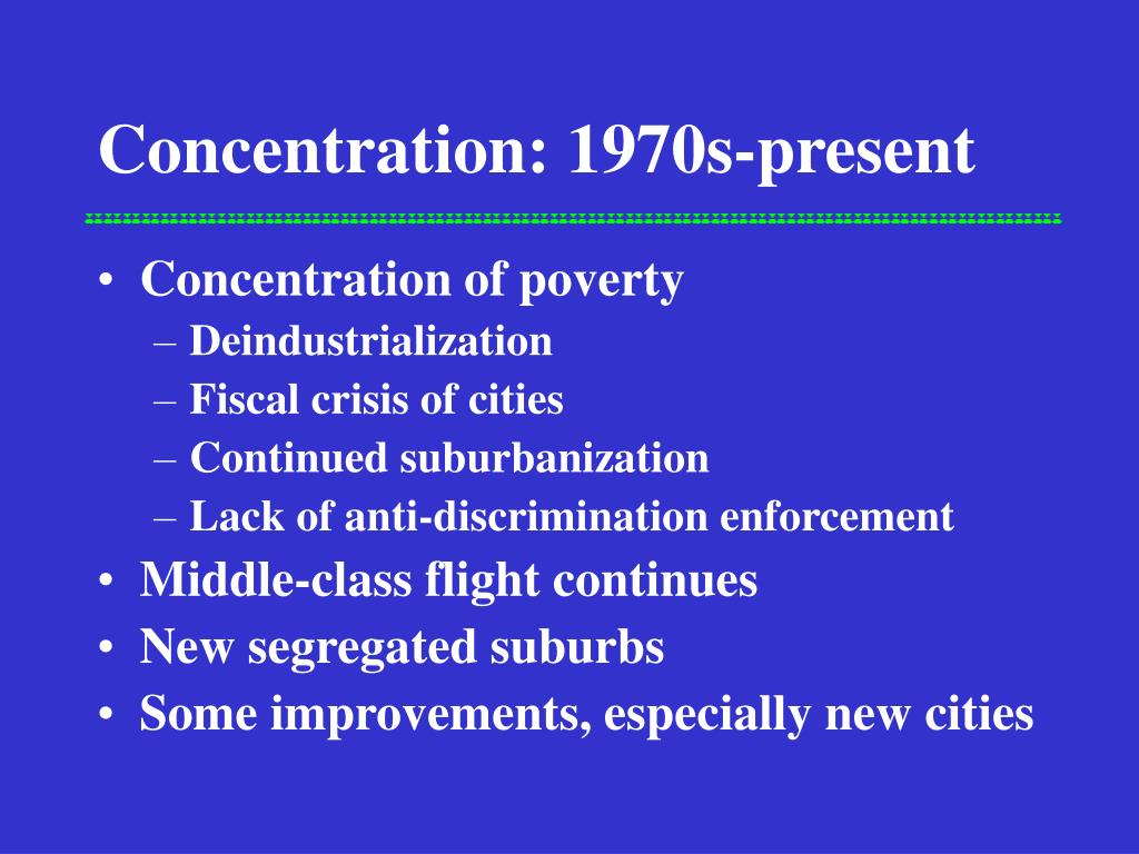 Concentration: 1970s-present