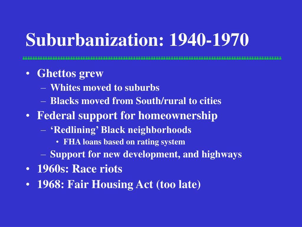 Suburbanization: 1940-1970