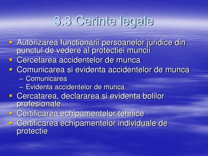 3.3 Cerinte legale