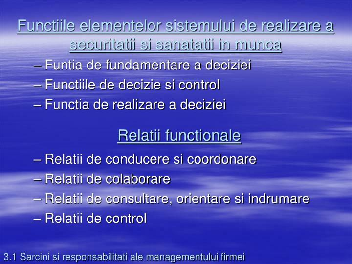Functiile elementelor sistemului de realizare a securitatii si sanatatii in munca