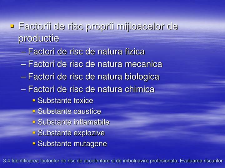 Factorii de risc proprii mijloacelor de productie