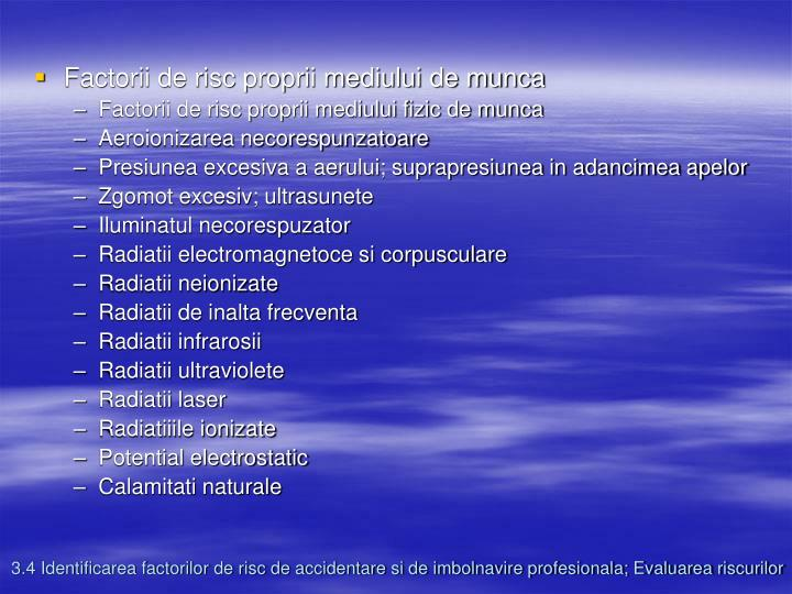 Factorii de risc proprii mediului de munca