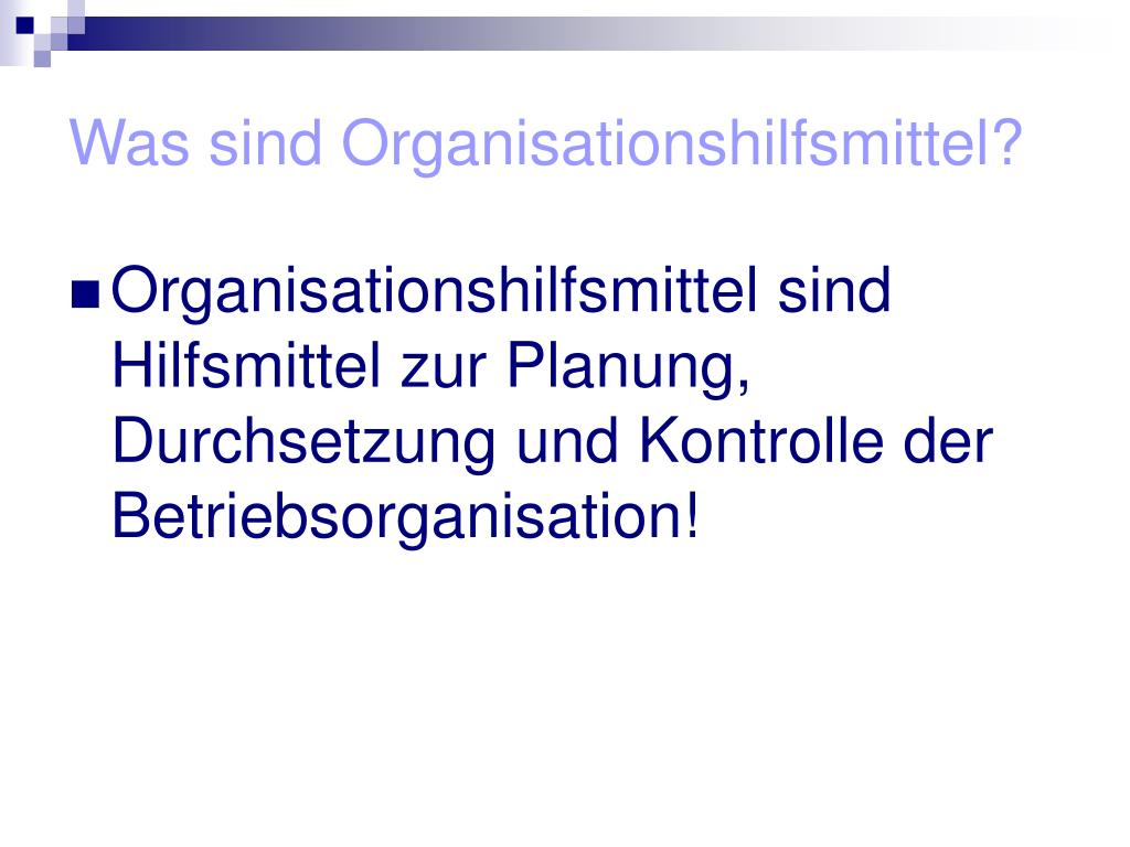 Was sind Organisationshilfsmittel?
