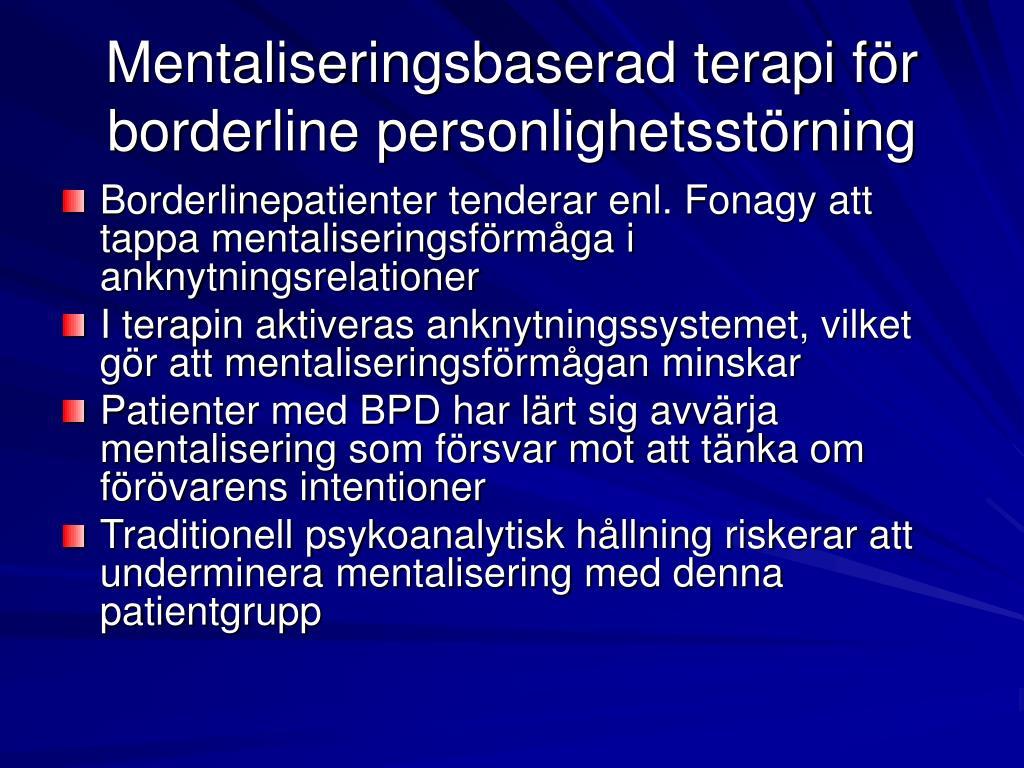 Mentaliseringsbaserad terapi för borderline personlighetsstörning