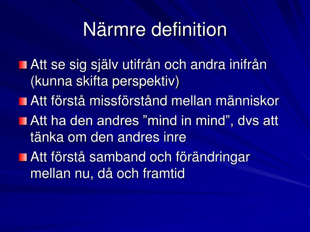 Närmre definition