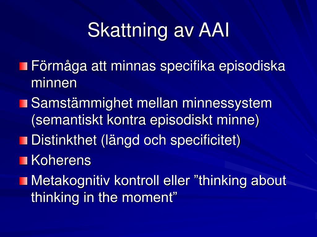 Skattning av AAI