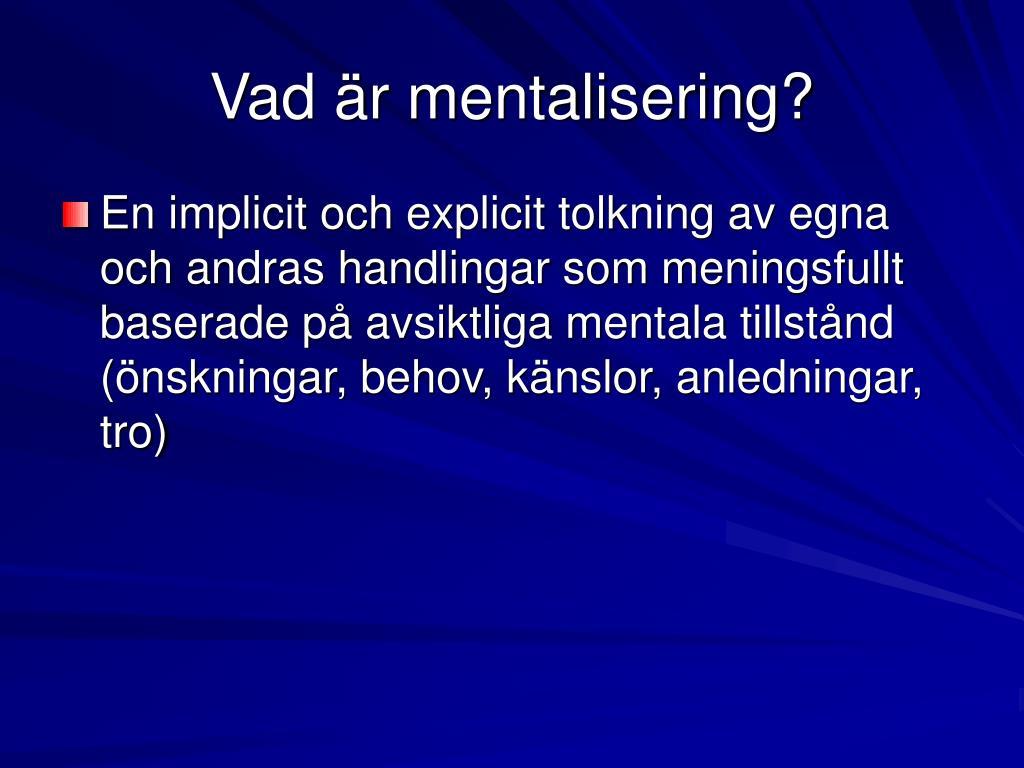Vad är mentalisering?