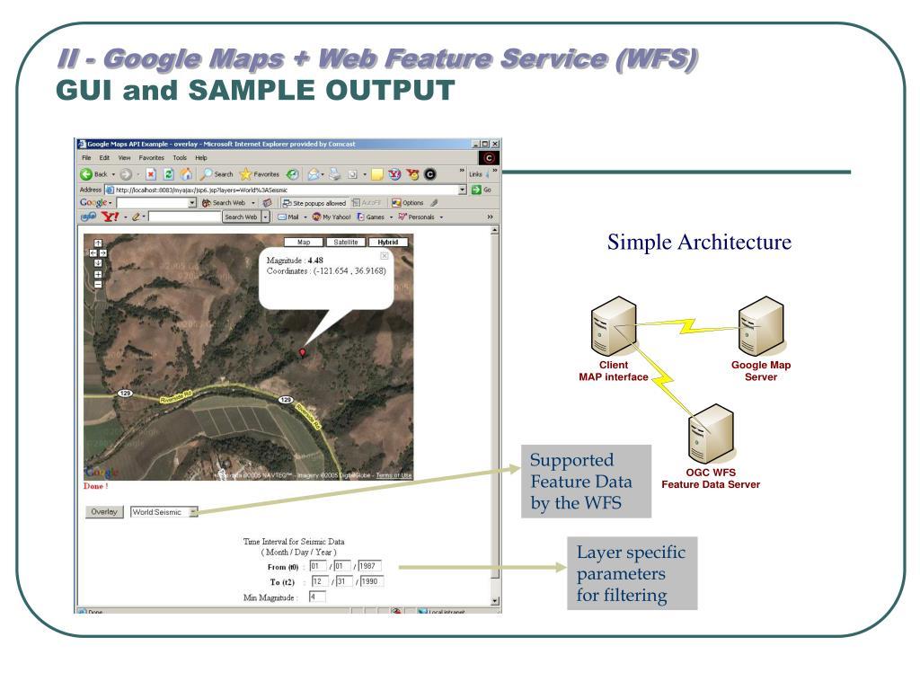 II - Google Maps + Web Feature Service (WFS)