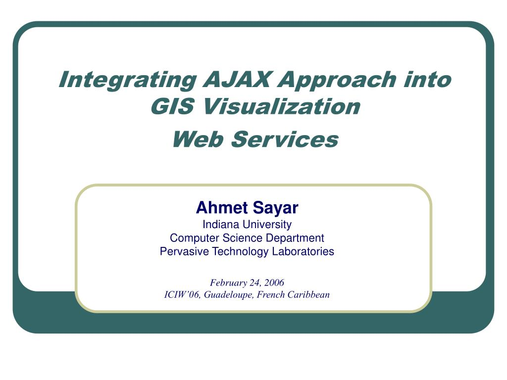 Integrating AJAX Approach into GIS Visualization