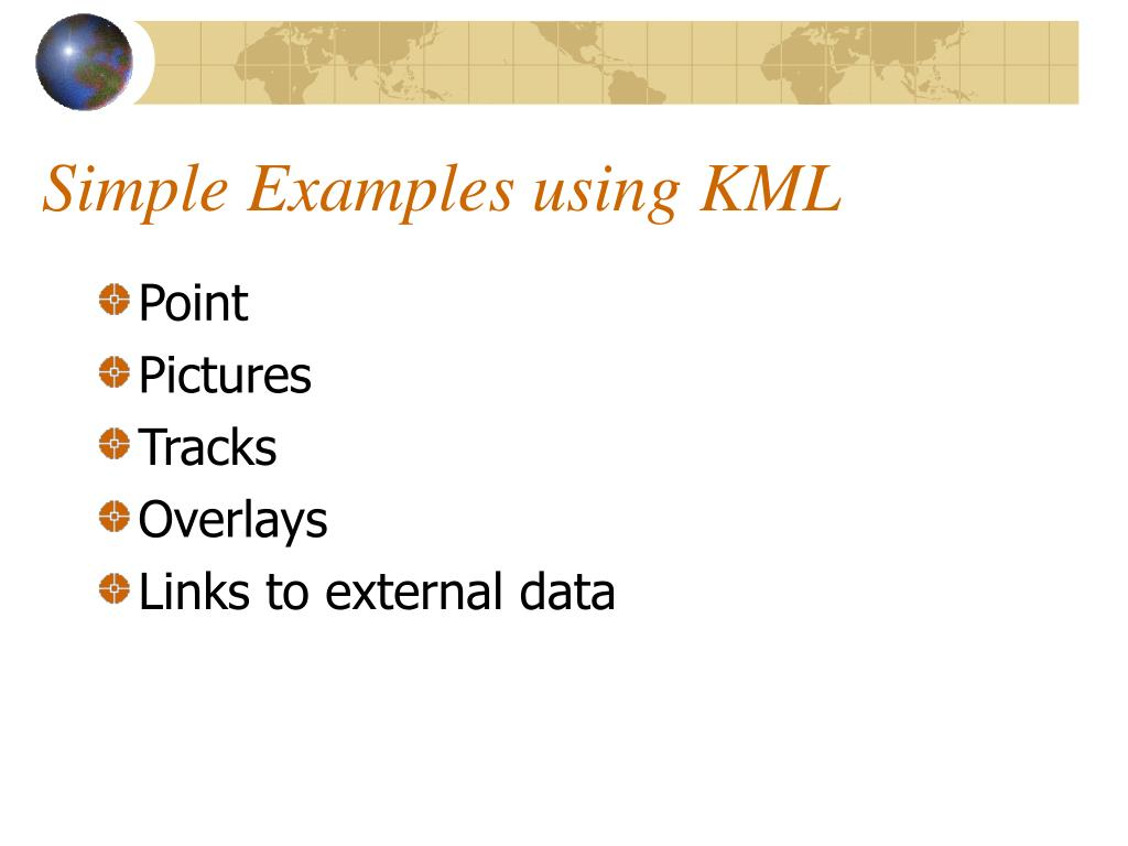 Simple Examples using KML