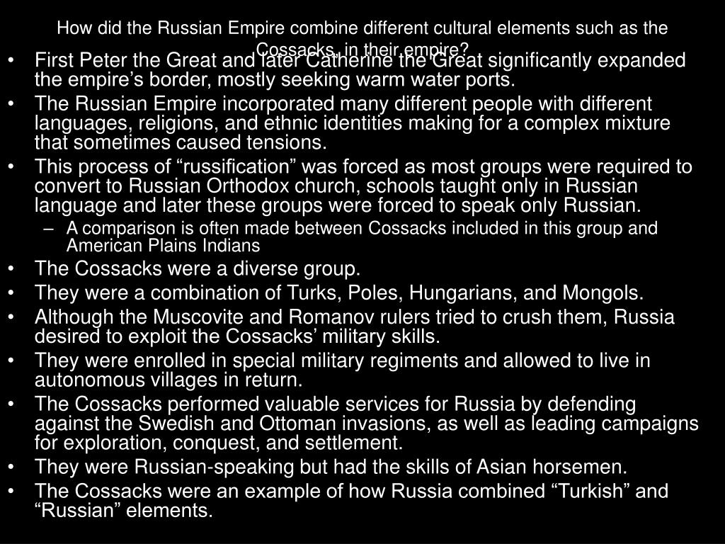How did the Russian Empire combine different cultural elements such as the Cossacks, in their empire?
