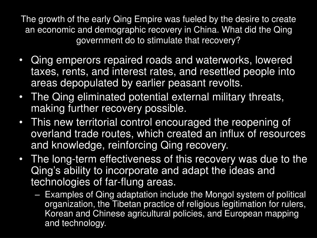 The growth of the early Qing Empire was fueled by the desire to create an economic and demographic recovery in China. What did the Qing government do to stimulate that recovery?