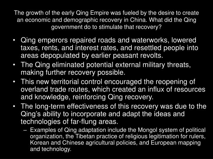 The growth of the early Qing Empire was fueled by the desire to create an economic and demographic r...