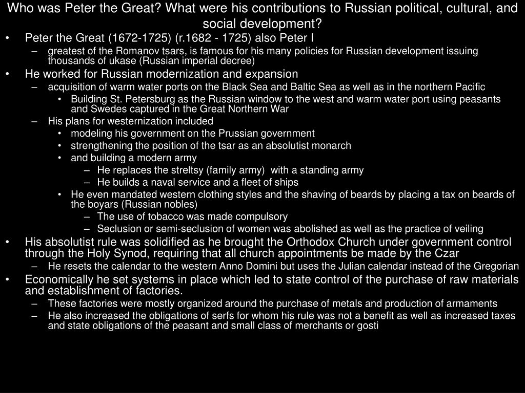 Who was Peter the Great? What were his contributions to Russian political, cultural, and social development?